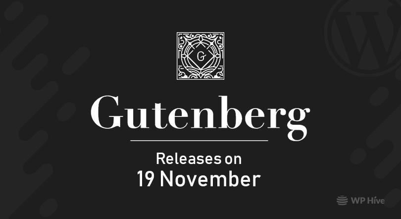 WordPress Gutenberg Releases on 18 November
