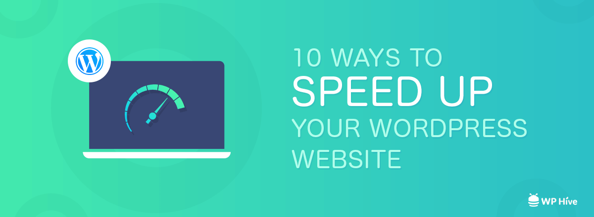 Top 10 Ways to Improve PageSpeed on WordPress Websites [2020]
