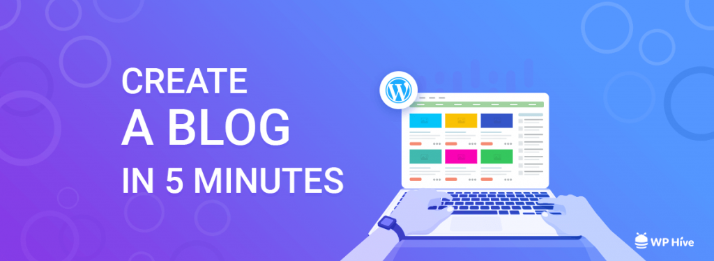 Create a blog in minutes