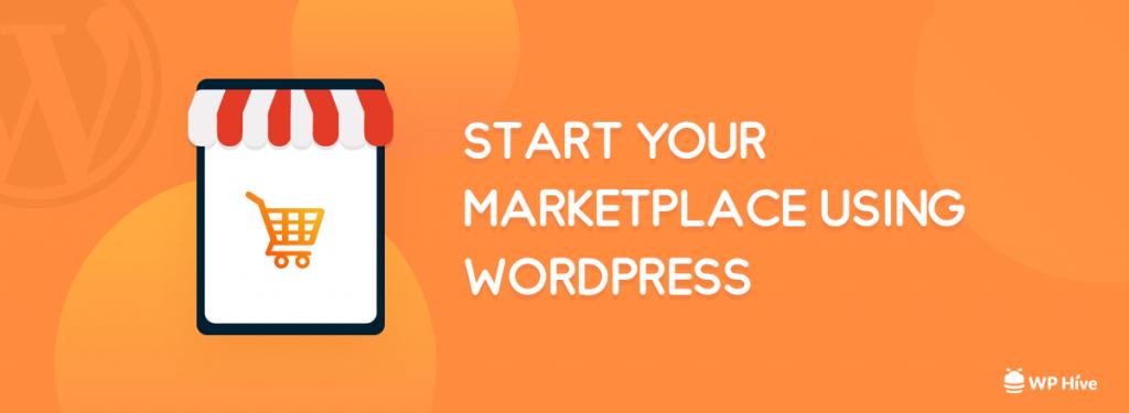 Start a Marketplace using WordPress