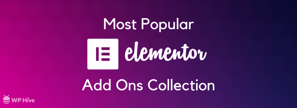 List of the best free Elementor addons for WordPress website