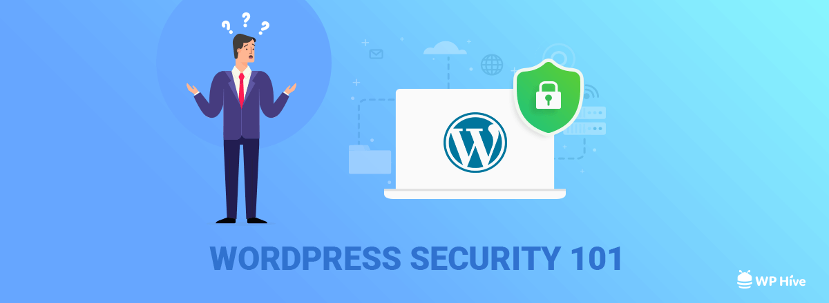 31+ WordPress Security Tips - Ultimate WordPress Security Guide [2021] 1