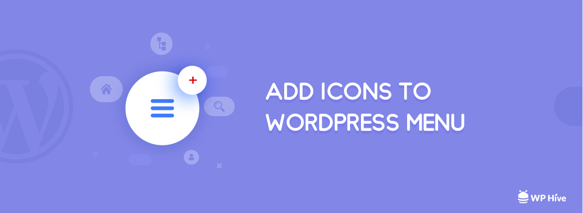 [Step by Step] Add WordPress Menu Icons to WordPress [2021]