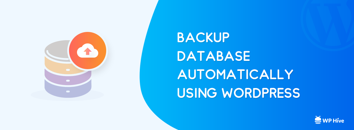 Create Automatic WordPress Database Backup