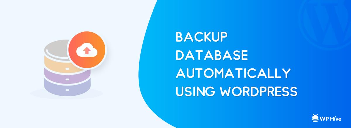 Create Automatic WordPress Database Backup
