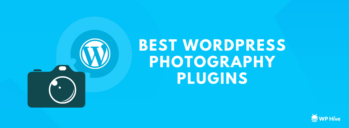 Do Not Miss These 15 Best WordPress Photography Plugins [2021]