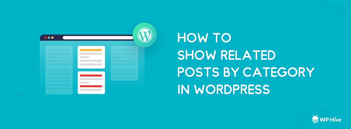 How to Show Related Posts in WordPress (Step by Step Guide)