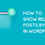 How to show related posts in WordPress