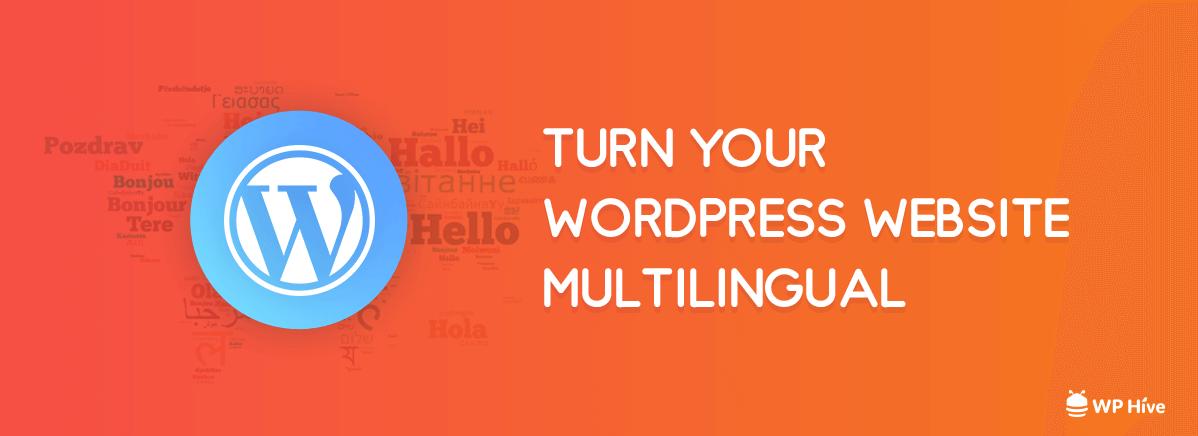 Easiest Way to Create a Multilingual WordPress Website [2021] 1