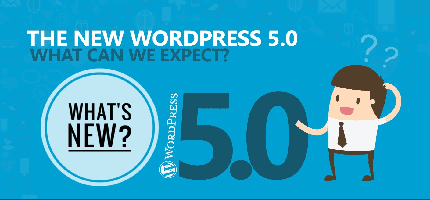 WordPress 5.0 Review: What's New? Should You Upgrade or Wait? 1