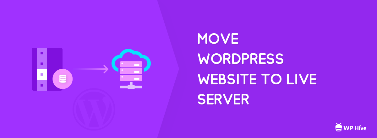 move your WordPress site from localhost to server