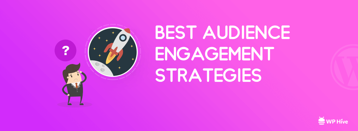 Audience Engagement Strategy