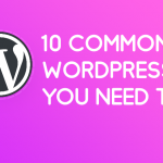 10 Common WordPress Terms Everybody Ought to Know About [Glossary] 1