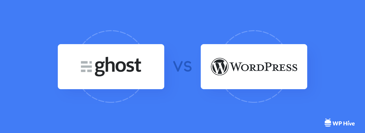 WordPress vs Ghost - Which One is Better? [2021] 1