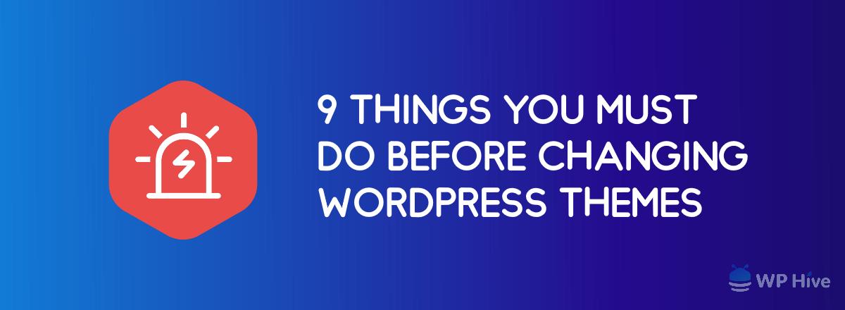 Changing WordPoress Theme