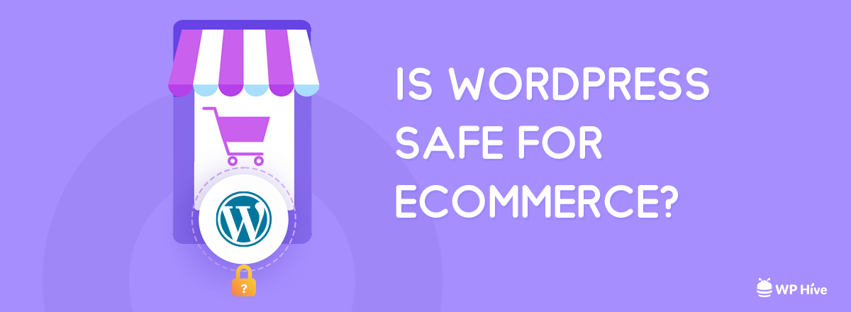 Is WordPress safe for eCommerce