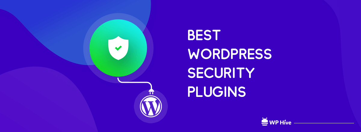 9 Best WordPress Security Plugins to Find and Fix Malicious Codes