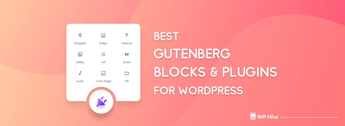 Supercharge Your WordPress Editor with these Awesome Gutenberg Blocks
