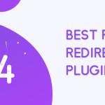 Top 7 Plugins for WordPress Redirection 5