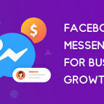 Why You Should Be Using Messenger to Skyrocket Your Business Growth 2