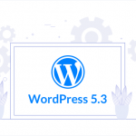"""WordPress 5.3 """"Kirk"""" Released With New Features and Improvements 2"""