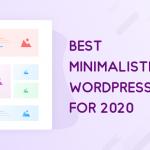 21 Best Minimalist WordPress Themes for 2021! 2