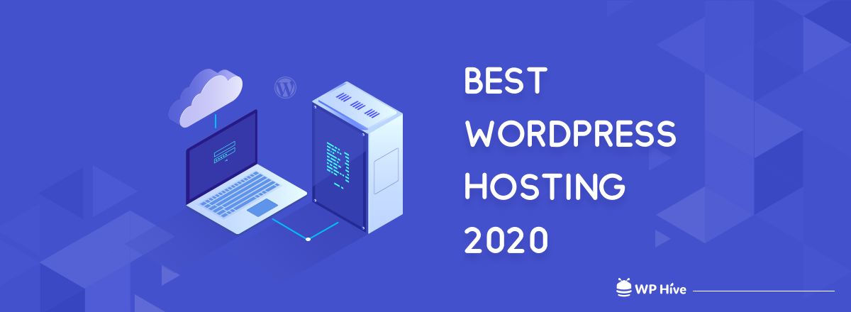Best WordPress Hosting Providers in 2020