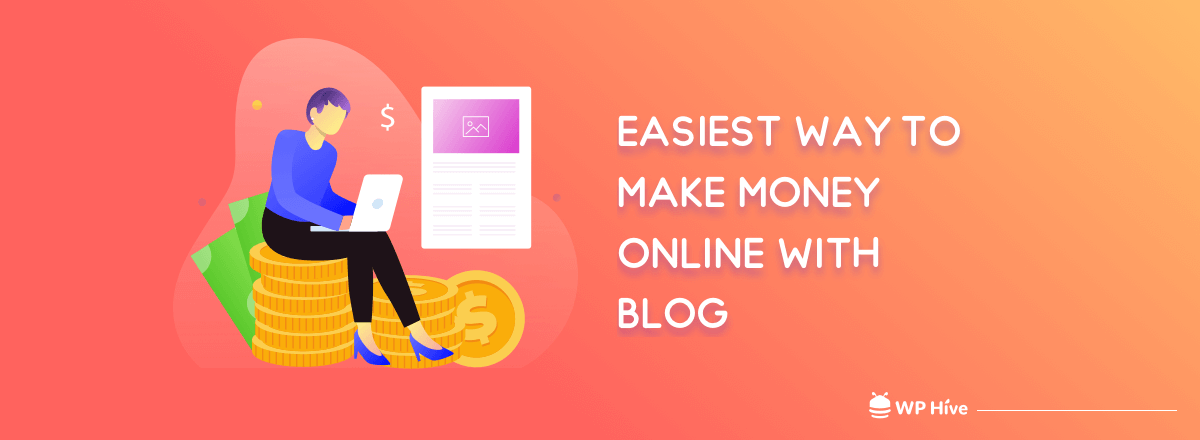 Easiest Way to Make Money Online With Blog [2021]
