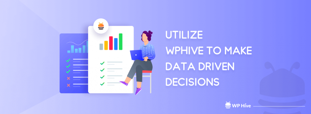 Utilize-WPHive-to-Make-Data-Driven-decision