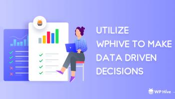 Utilize-WPHive-to-Make-Data-Driven-decision