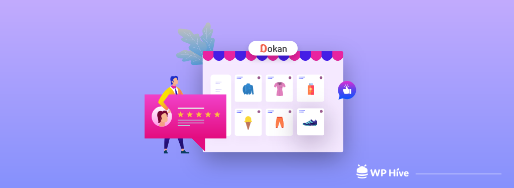 Reviewing 'Dokan': Your Best Partner to Build A Multivendor Marketplace on WordPress
