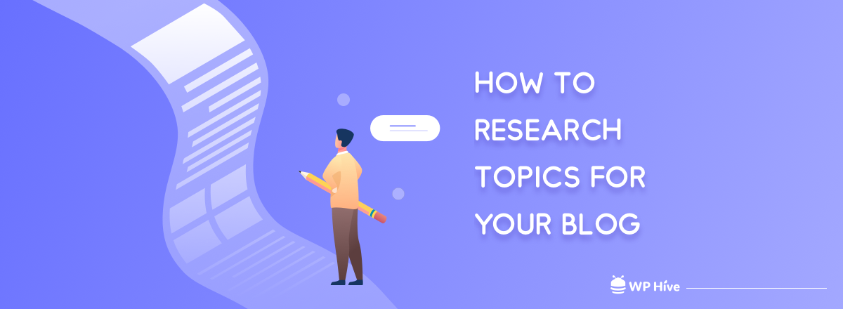 How to Research Blog Topics for Your Website (6 Simple Steps)