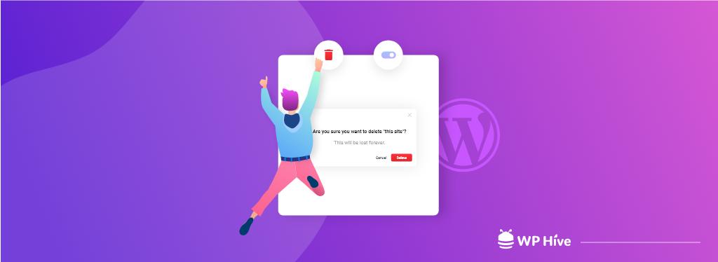 How to Delete WordPress Site or Unpublish Temporarily