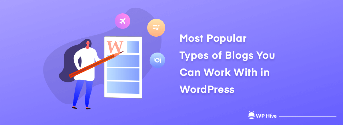 Most Popular Blog Topics You Can Work with WordPress