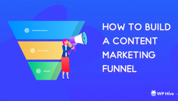 How to Build a Content Marketing Funnel