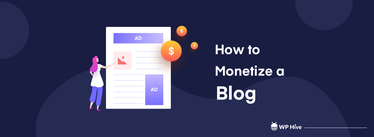 How to Monetize Your Blog in 2020 (10+ Pro Tips)