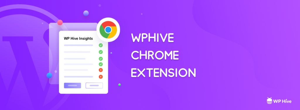 WPHive chrome extension