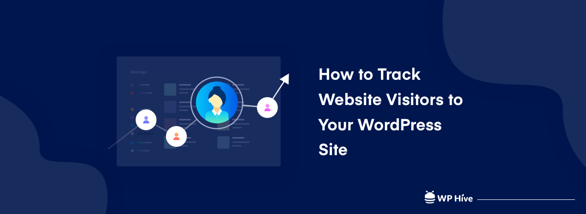 How to Track Website Visitors on WordPress