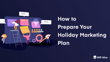 How to Prepare Your Holiday Marketing Plan