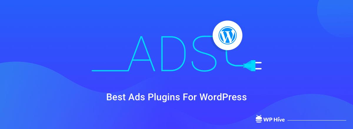 Best Ads Plugins For WordPress