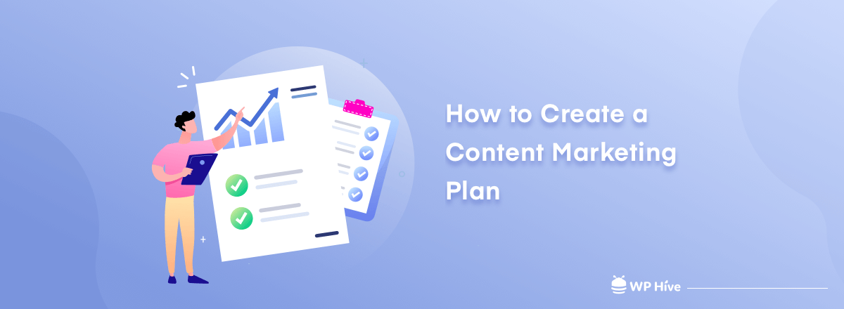 How to create a content marketing plan