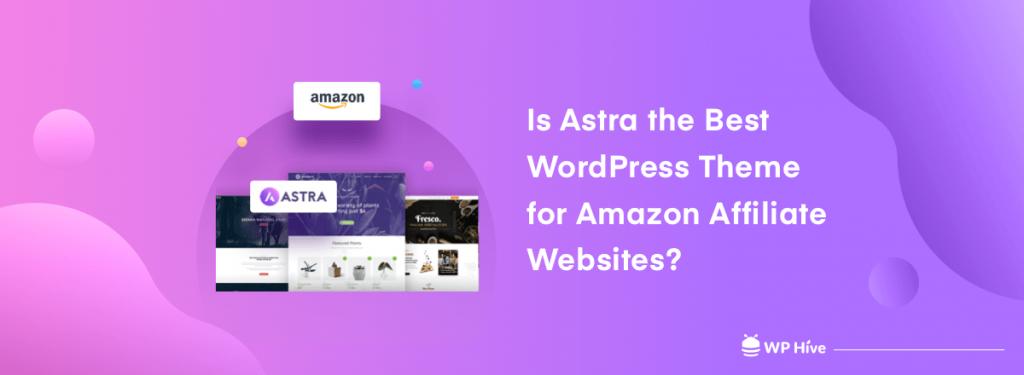 Astra Theme for Amazon Affiliate Websites
