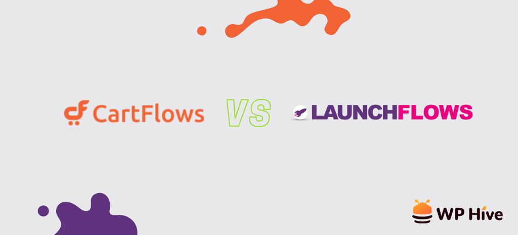 CartFlows vs LaunchFlows