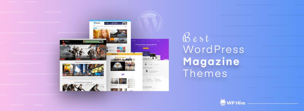 Best WordPress Themes for Magazine