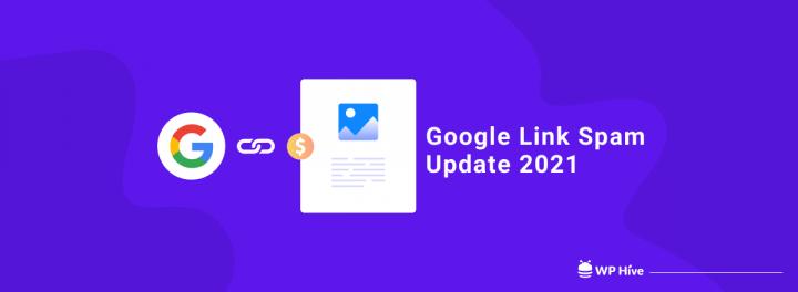 Google Link Spam Update 2021