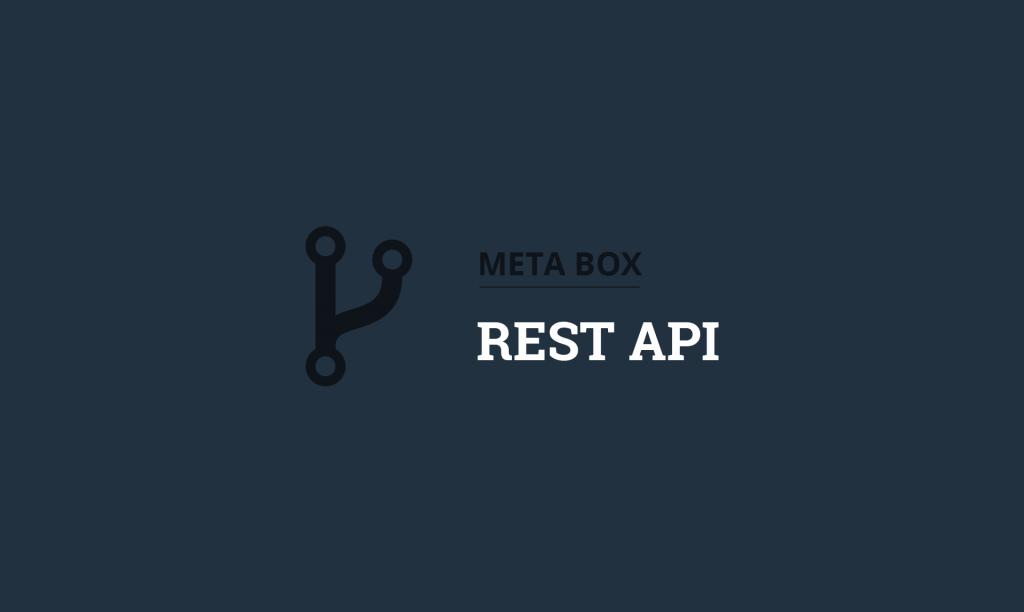 Meta Box Rest API